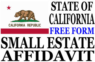 Small Estate Affidavit California - Small Estate Affidavit Form