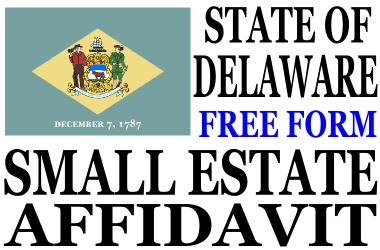 Small Estate Affidavit Delaware