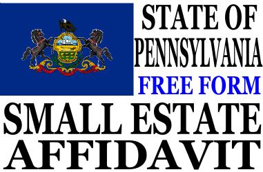 Small Estate Affidavit Pennsylvania