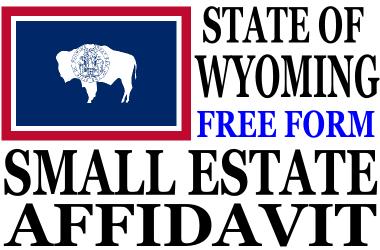 Small Estate Affidavit Wyoming