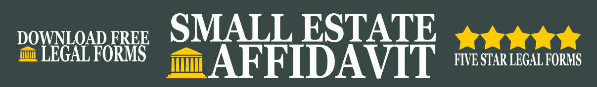 Small Estate Affidavit Montana Small Estate Affidavit Form