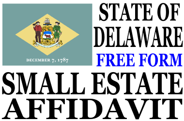 Small Estate Affidavit Delaware