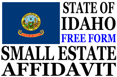 Small Estate Affidavit Idaho