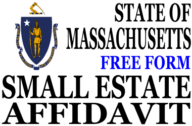 Small Estate Affidavit Massachusetts